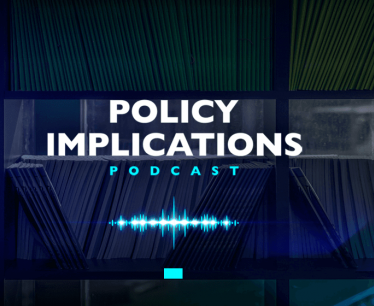 Policy implications podcast