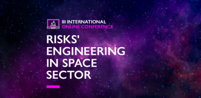 III International Conference Risks' engineering in space sector
